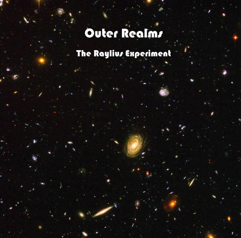Outer Realms – Brad Raylius Daniel